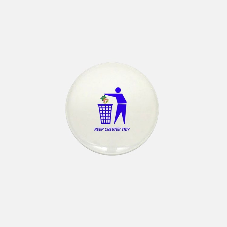Keep Chester Tidy Mini Button