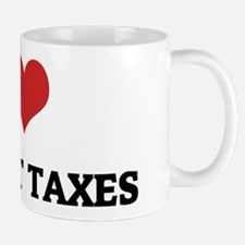I Love Internet Taxes Mug