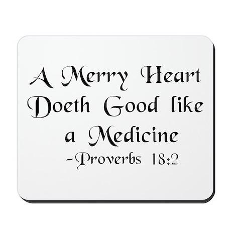 """""""A Merry Heart"""" Mousepad"""