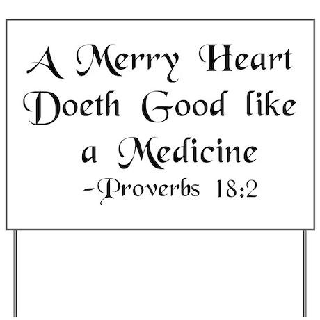 """A Merry Heart"" Yard Sign"