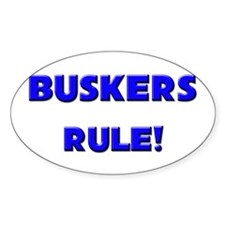 Buskers Rule! Oval Decal