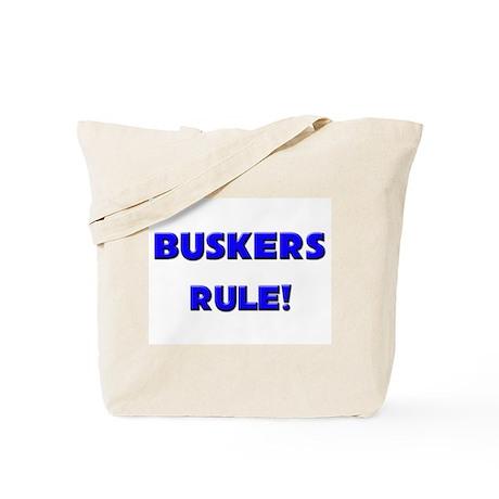Buskers Rule! Tote Bag