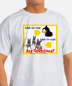 Malinois NOT Mallomar Ash Grey T-Shirt