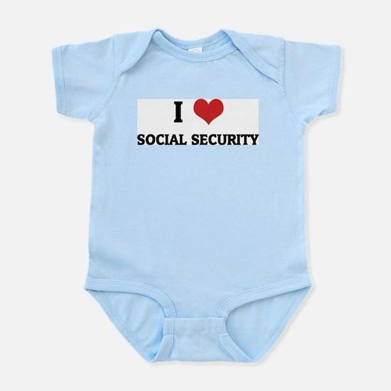 I Love Social Security Infant Creeper