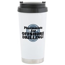 Pharmacists For Offshore Drilling Travel Mug