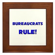 Bureaucrats Rule! Framed Tile