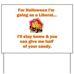 Halloween Liberal Yard Sign