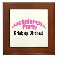 Bachelorette Party (Drink Up Bitches) Framed Tile