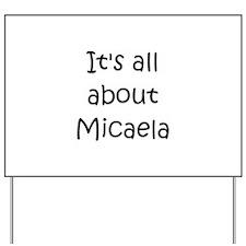 Cool Micaela Yard Sign