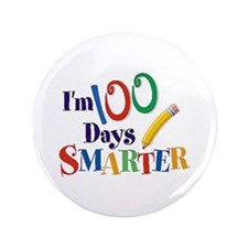 """Cool 100 days 3.5"""" Button (10 pack)"""