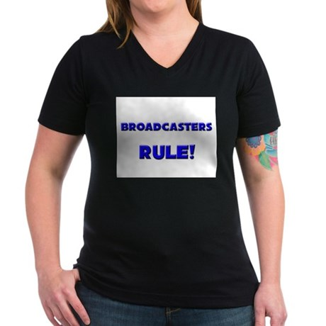Broadcasters Rule! Women's V-Neck Dark T-Shirt