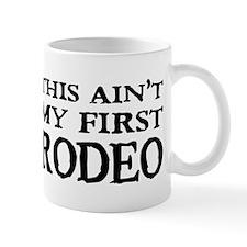 First Rodeo Mug