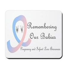 Remembering Our Babies Mousepad