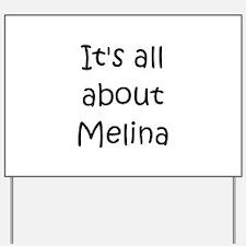 Cool Melina Yard Sign