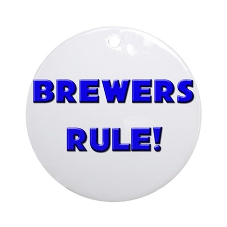 Brewers Rule! Ornament (Round)