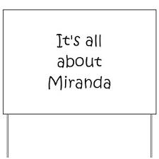 Unique Miranda Yard Sign