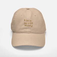 Life Short Bad Wine Baseball Baseball Cap