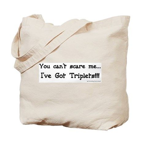 Can't Scare Me Triplets Tote Bag