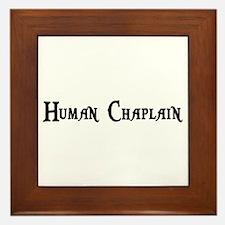 Human Chaplain Framed Tile