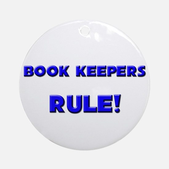 Book Keepers Rule! Ornament (Round)