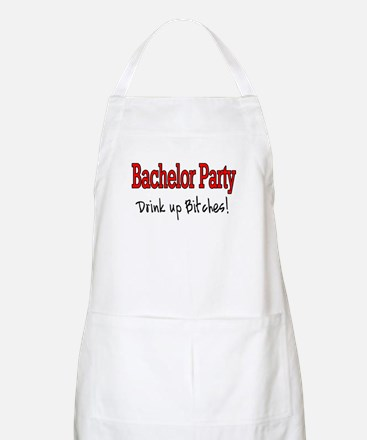 Bachelor Party (Drink Up Bitches) BBQ Apron