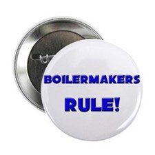 """Boilermakers Rule! 2.25"""" Button"""