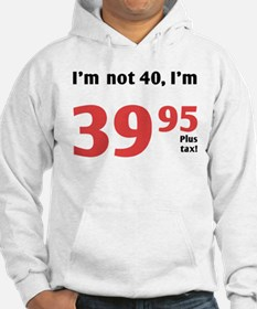 Funny Tax 40th Birthday Hoodie