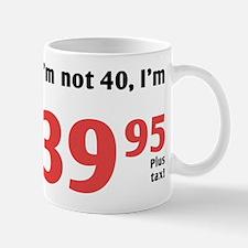 Funny Tax 40th Birthday Mug
