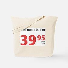 Funny Tax 40th Birthday Tote Bag