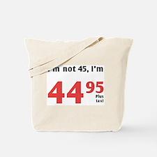 Funny Tax 45th Birthday Tote Bag