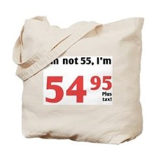 Funny Tax 55th Birthday Tote Bag
