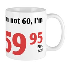 Funny Tax 60th Birthday Mug