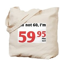 Funny Tax 60th Birthday Tote Bag