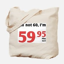 Funny Tax 60th Birthday Tote Bag