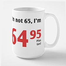 Funny Tax 65th Birthday Mug