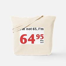 Funny Tax 65th Birthday Tote Bag