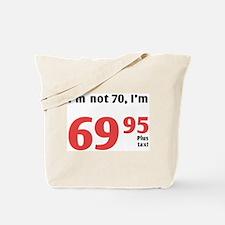 Funny Tax 70th Birthday Tote Bag