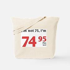 Funny Tax 75th Birthday Tote Bag