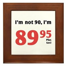 Funny Tax 90th Birthday Framed Tile