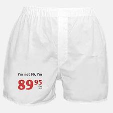 Funny Tax 90th Birthday Boxer Shorts