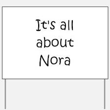 Cute Nora Yard Sign