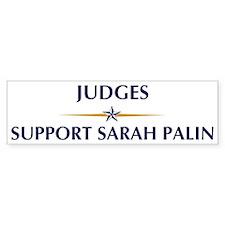 JUDGES supports Palin Bumper Bumper Bumper Sticker
