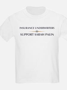 INSURANCE UNDERWRITERS suppor T-Shirt
