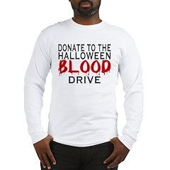 Blood Drive Long Sleeve T-Shirt