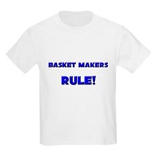 Basket Makers Rule! T-Shirt