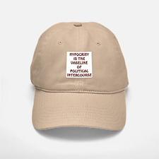 HYPOCRISY IS.... Baseball Baseball Cap