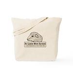No Lambs Harmed Tote Bag
