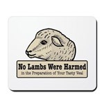 No Lambs Harmed Mousepad