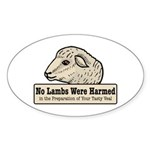 No Lambs Harmed Oval Sticker
