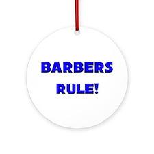 Barbers Rule! Ornament (Round)